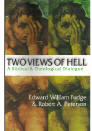 Book Review- Two Views of Hell: A Biblical and Theological Dialogue