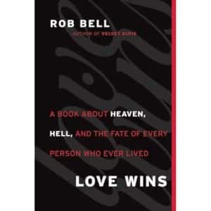 Love Wins by Rob Bell Book Review